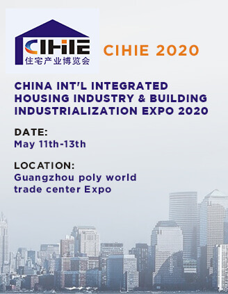 China Int'l Integrated Housing Industry & Building Industrialization Expo 2020