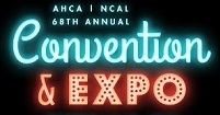 AHCA / NCAL CONVENTION & EXPO